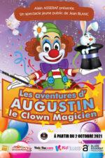 LES AVENTURES D'AUGUSTIN LE CLOWN MAGICIEN